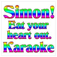 Simon! Eat your heart out. Ka Poster