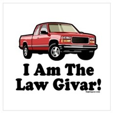 I Am The Law Givar! Poster