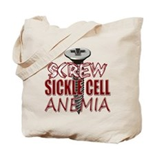 Screw Sickle Cell Anemia Tote Bag
