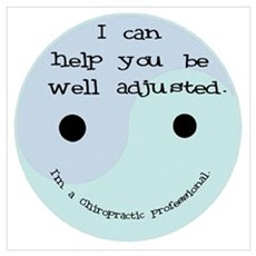 """""""Well Adjusted-Chiro"""" Poster"""