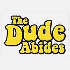 The Dude Abides The Big Lebowski
