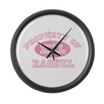 Property of Raquel Large Wall Clock