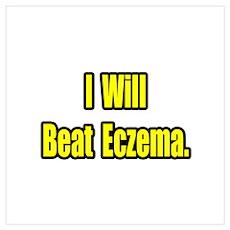 """I Will Beat Eczema"" Poster"
