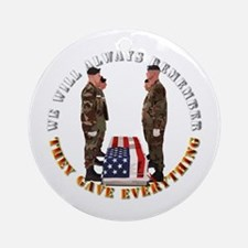 We Will Always Remember Ornament (Round)