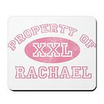Property of Rachael Mousepad