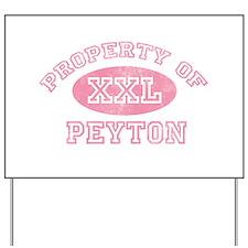Property of Peyton Yard Sign