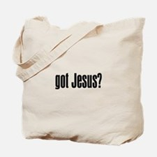 Got Jesus? Tote Bag