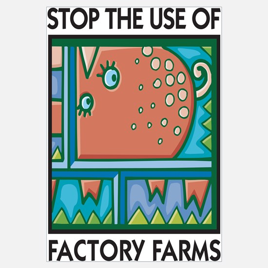 Stop the Use of Factory Farms