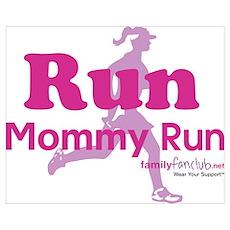 Run Mommy Run Poster