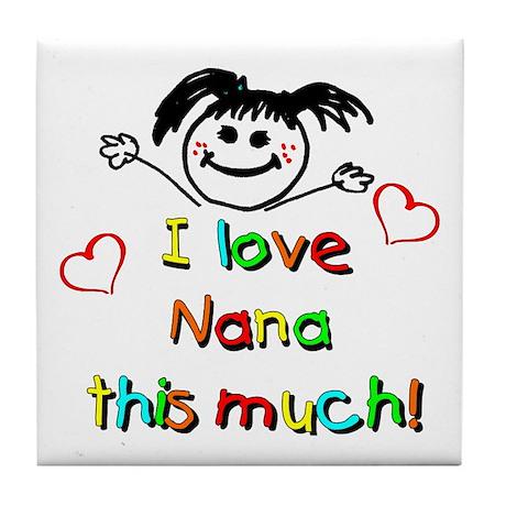 I Love Nana (Girl) Tile Coaster