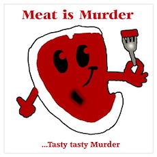 Meat is Murder Tasty tasty Mu Poster