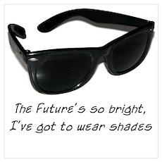 Sunglasses - bright future Poster