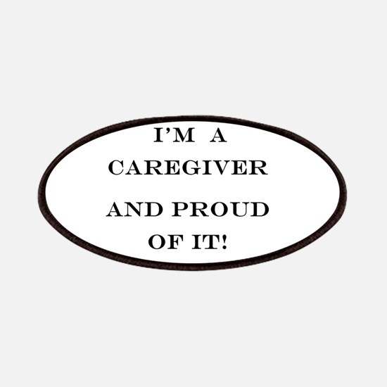 I'm a caregiver and proud of it! Patches