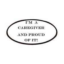 I'm a caregiver & proud of it! Patches