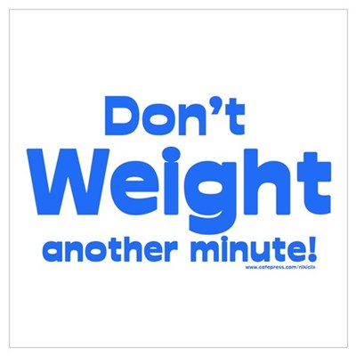 Don't Weight Canvas Art