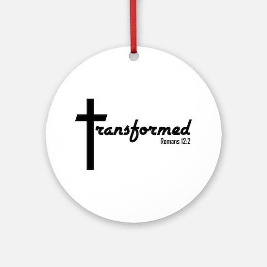 Transformed - Romans 12:2 Ornament (Round)