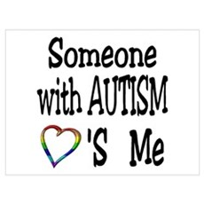 Someone With Autism Loves Me Poster