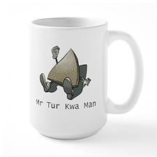 Get Your Tur Kwa Mug