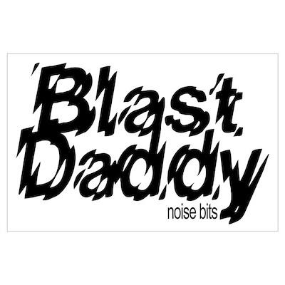 Blast Daddy Poster