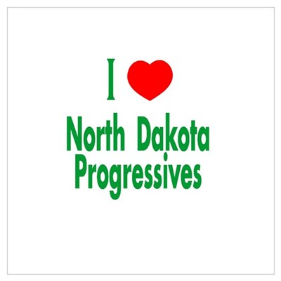 I Love ND Progressives Poster