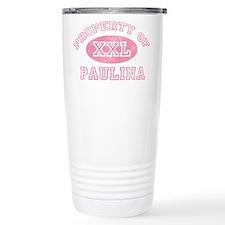 Property of Paulina Travel Mug