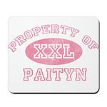 Property of Paityn Mousepad