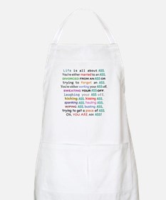 Life is all about ass Apron