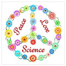 Peace Love Science Poster