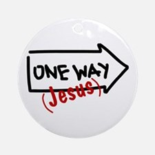 One Way (Jesus) Ornament (Round)