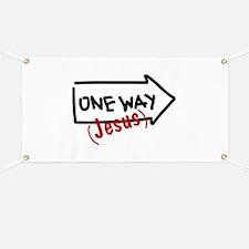 One Way (Jesus) Banner