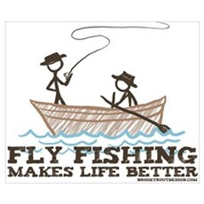 Fly Fishing Life Poster
