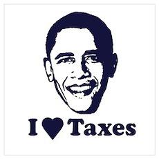 I Love Taxes Poster