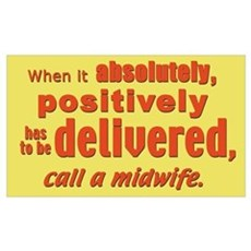 has to be delivered... Poster