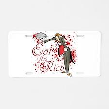 Eat the Rich Aluminum License Plate