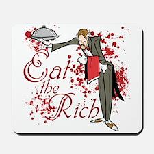 Eat the Rich Mousepad