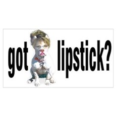 Got lipstick? Poster
