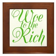Woe to the Rich Framed Tile