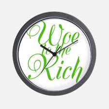 Woe to the Rich Wall Clock