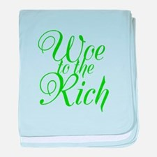 Woe to the Rich baby blanket