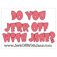 Jerk off with Jane w/Cartoon Poster