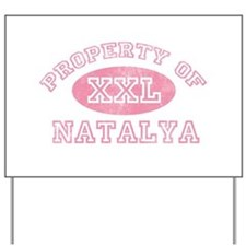 Property of Natalya Yard Sign