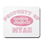 Property of Myah Mousepad