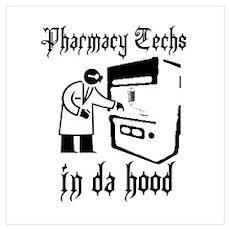 Pharmacy tech's in da hood Poster