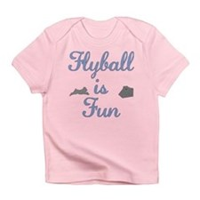 Flyball is Fun Infant T-Shirt