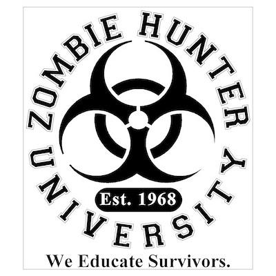A Zombie Hunter University Poster