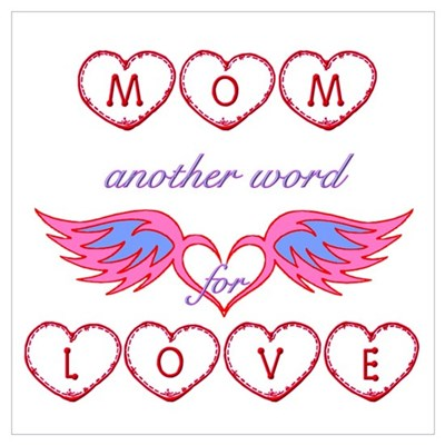 Mom Another Word for Love Poster