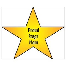 Proud Stage Mom Poster