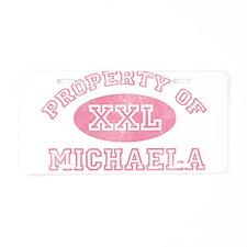 Property of Michaela Aluminum License Plate