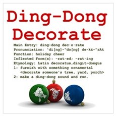 Ding-Dong Decorate Poster