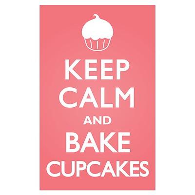 Keep Calm Cupcakes Poster